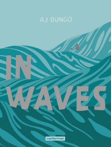 In waves aj dungo casterman